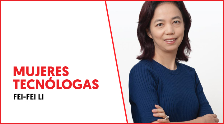 Mujeres Tecnólogas: Fei-Fei Li - Gradiant