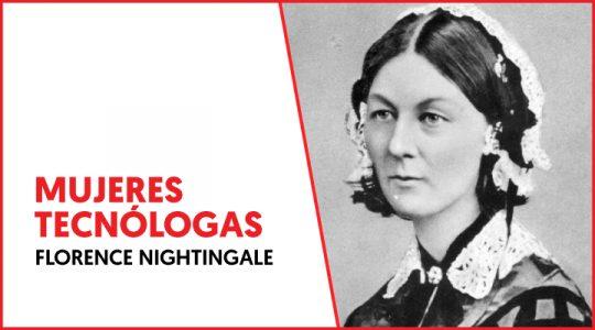 Florence Nightingale - Mujeres Tecnólogas