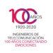"""""""100 años conectando emociones"""", un siglo de Ingenieros de Telecomunicación"""