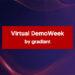 Gradiant clausura la Virtual DemoWeek, su semana dedicada a la innovación tecnológica